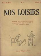 NOS LOISIRS N° 3 15 08 1919 - SOMMAIRE : JEROME K JEROME / MILLE / TRISTAN BERNARD / MAUROIS / MENABREA / WADSWORTH CAMP - Other