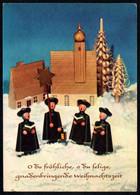 E9438 - TOP Glückwunschkarte Weihnachten - Kurrende Erzgebirgische Volkskunst - Verlag Max Müller Karl Marx Stadt DDR - Non Classés