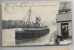 62 BOULOGNE SUR MER   PORT  VAPEUR EXCURSIONNISTE LE HOLLAND ES 54 DU MONE A BORD - Boulogne Sur Mer