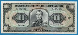 ECUADOR  100 Sucres 21.06.1991 # WA 0410394 P# 123Aa  Simón Bolívar - Ecuador