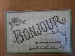 BONJOUR DE MONS-EN-BAROEUL - Envoyénen 1907 - état Parfait - Other Municipalities