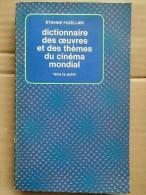 Étienne Fuzellier - Dictionnaire Des œuvres Et Des Thèmes Du Cinéma Mondial,1976 - Dictionaries