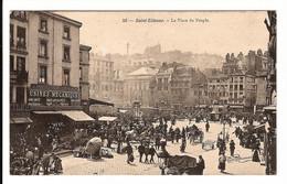 42 - SAINT ETIENNE - Jour De Foire  - Place Du Peuple - Usines Mécaniques - Saint Etienne