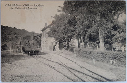 CALLAS - Du Var - La Gare De Callas Et L'Avenue - Callas