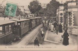 PERIGUEUX - STATION DE TRANWAYS -PLACE FRANCHEVILLE - Périgueux