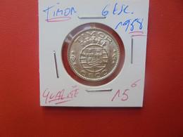 TIMOR (PORTUGAIS) 6 ESCUDOS 1958 ARGENT QUALITE SUPERBE+++ (A.11) - Timor