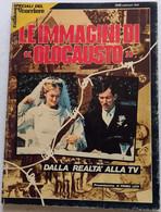 IMMAGINI DI OLOCAUSTO  DALLA REALTA' ALLA TV (CART 77 - Fotografia