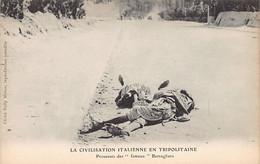 Libya - Exploit Of The Famous Bersaglieri - The Italian Civilization In Tripolitania. - Libia
