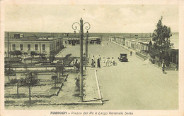 Libya - TOBRUK - Piazza Del Re E Largo Generale Salsa - Libia