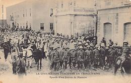 LIBYA - Italian Civilization In Tripolitania -Episode Of A Day Of Massacre - Libia