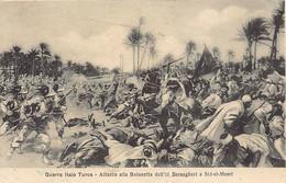 LIBYA - Italo-Turkish War - Attack On The Bayonet Of The 11th Bersaglieri Regiment In Sid-el-Mesri - Libia