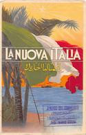 LIBYA - La Nuova Italia I.e. The New Italy - Propaganda Postcard For The Colonization Of Libya - Libia