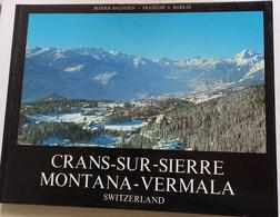 CRANS-SUR-SIERRE MONTANA-VERMALA -SVIZZERA  ( CART 77) - Other