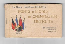 12097 - Carnet LA GUERRE EUROPEENNE 1914/1915 : Ponts Et Lignes De Chemins De Fer Détruits - War 1914-18