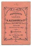ALPHABETS VARIES - Début XXème - N. ALEXANDRE & Cie, PARIS Editeurs Dessinateurs - Broderies - Point De Croix -Mode - Mode