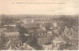 BESANCON (25) Le Fort Griffon Et Quartier De Battant , Pris Des Tours De La Madeleine - Besancon