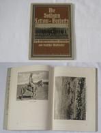 Die Soldaten Lettow-Vorbecks - Ein Buch Von Dt. Wehrwillen Und Dt. Waffenehre - Livres Anciens