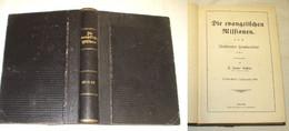 Die Evangelischen Missionen Siebzehnter Jahrgang 1911 (Nr.8006) - Livres Anciens