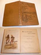 Auf Dem Kriegspfad Gegen Die Massai, Becksche Verlagsbuchhandlung 1892 (Nr.3718) - Livres Anciens