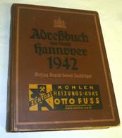Adreßbuch Der Stadt Hannover 1942 (Nr.5552) - Livres Anciens