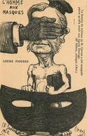 ORENS  Caricatures Politique    ( Leurs Figures )  L'HOMME AUX MASQUES - Orens