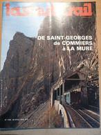 Vie Du Rail 1706 1979 Cevennes Villefort Saint Georges De Commiers La Mure Corps Gargan Raincy Cauvigny Maison Valerie - Trains