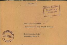 """1940 DEUTSCHE DIENSTPOST: Luxemburg """"Der Polizeipräsident Luxemburg"""" Nach Berlin. - Covers"""