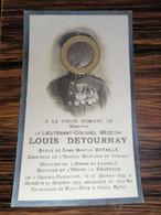 Louis Detournay / Gaurain-Ramecroix 1872 - 1925 / Directeur Hôpital Militaire De Tournai - Overlijden
