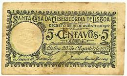 Santa Casa Da Misericórdia De Lisboa - 5 Centavos 20.08.1917 - SÉRIE GZ - M. A. N.º 1 - Portugal Cédula Notgeld - Portugal