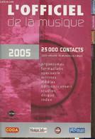 L'officiel De La Musique 2005 - Collectif - 2004 - Annuaires Téléphoniques