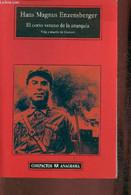 El Corto Verano De La Anarquia- Vida Y Muerte De Durruto- Novela - Enzensberger Hans Magnus - 2002 - Cultural