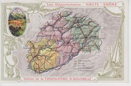 CPA Publicité Chocolaterie D'Aiguebelle - Les Départements : Haute-Saône (au Verso : Renseignements Sur Le Département) - Publicité