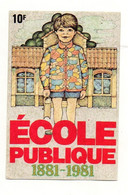 Autocollant école Publique 1881-1981 - Format : 8x12 Cm - Autocollants