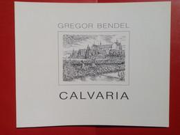 Dokumentation Calvaria Gregor Bendel Ahrweiler 1990 Calvarienberg Kloster - Biographies & Mémoirs