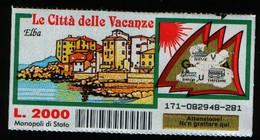 Gratta E Vinci - LE CITTA'  DELLE VACANZE - ELBA - - Lottery Tickets