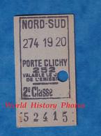 Ticket De Métro Ou Bus - 2e Classe - NORD SUD / Porte CLICHY 252 - Valable Un Jour - 52415 - Europa