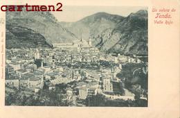 UN SALUTA DA TENDA TENDE VALLE ROJA PIEMONTE ALPES-MARITILES ITALIA CUNEO 1900 - Unclassified