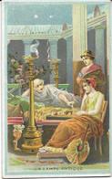 Chromo (Chocolat Poulain ?) - Histoire De L'éclairage - La Lampe Antique - Romains - Jeu D'échecs - Eventail - Echiquier - Poulain