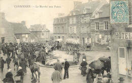 """/ CPA FRANCE 61 """"Carrouges, Le Marché Aux Porcs"""" - Carrouges"""