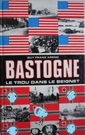 Livre BATAILLE DES ARDENNES 1944-45 Bastogne Panzer Tank Martelange Noville Foy Mageret Sibret Warnach Neffe Wardin Mont - Guerra 1939-45