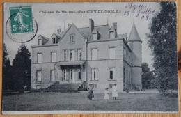 71 : Château Du Martret Par Ciry-le-Noble - Animée : Petite Animation - (n°20098) - Other Municipalities