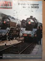 Vie Du Rail 1298 1971 Vapeur Pacific Calais Ucpa Gavarnie Metro Chicago Ravenswood Mastrou Tournon Lamastre Boucieu Roi - Trains