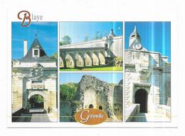Blaye La Citadelle La Porte Royale La Porte Dauphine Les Vestiges Du Chateau Des Rudel Photos Ivan Anger - Blaye