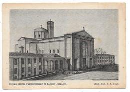 Baggio (Milano). Nuova Chiesa Parrocchiale. - Milano (Milan)