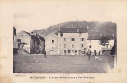 48 - MEYRUEIS - L'Ecole De Garçons Au Pré Nouveau - Cliché A-C - Meyrueis