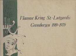 01/ 04//  GREMBERGEN   VLAAMSE KRING ST LUTGARDIS 1919-1979  N° 179   126 P - History