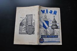 VISE SUR MEUSE Guide Officiel Régionalisme Balades Itinéraires Richelle Bridgebau Wixhou Berwinne Mouland Loën Dalhem - Belgique