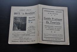ANSEREMME DINANT Et Ses Environs Guide Pratique Du Touriste Promenades Pédestres Circuits En Auto Régionalisme DERAVET - Belgique