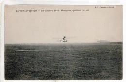 Cpa AUTUN AVIATION 23 OCTOBRE 1910 MONOPLAN QUITTANT LE SOL - Autun