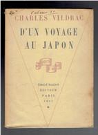 D UN VOYAGE AU JAPON 1927 AVEC ENVOI DE CHARLES VILDRAC RECIT DE VOYAGE EDITEUR EMILE HAZAN - Autographed